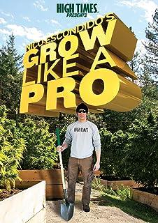 High Times Presents-Nico Escondidos-Grow Like a Pro  sc 1 st  Amazon.com & Amazon.com: HIGH TIMES presents Jorge Cervantes Ultimate Grow ... Aboutintivar.Com