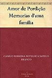 Amor de Perdição Memorias d'uma familia (Portuguese Edition)