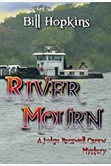 River Mourn (The Judge Rosswell Carew Mystery Series Book 2) Kindle Edition