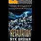 "Ep.#10 - ""Retaliation"" (The Frontiers Saga - Part 2: Rogue Castes)"