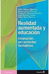 Realidad aumentada y educación: Innovación en contextos formativos (Universidad) (Spanish Edition) Kindle Edition