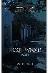 Immortal Memories Kindle Edition