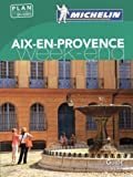 Guide Vert Week-End Aix-en-Provence Michelin