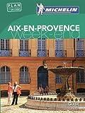 Guide Vert Week-End Aix-en-Provence Michelin