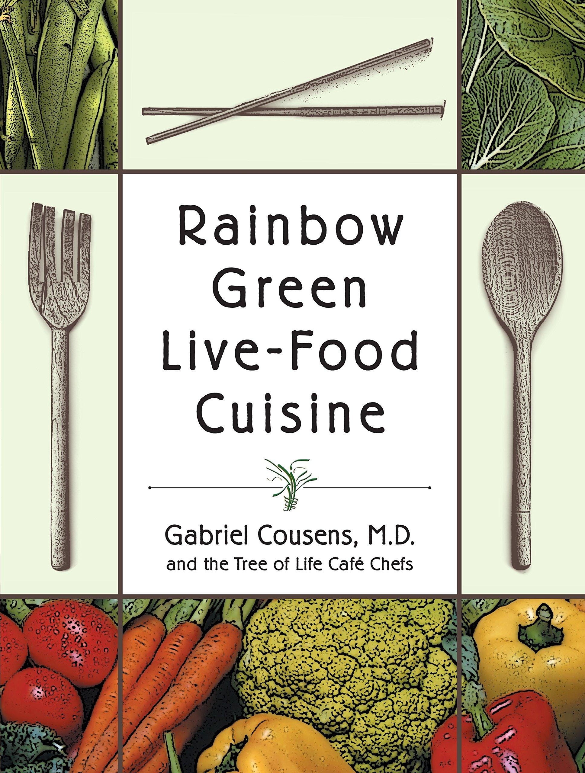 Rainbow Live Food Cuisine Gabriel Cousens product image