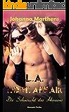 L.A. Love Affair - Die Sehnsucht des Herzens
