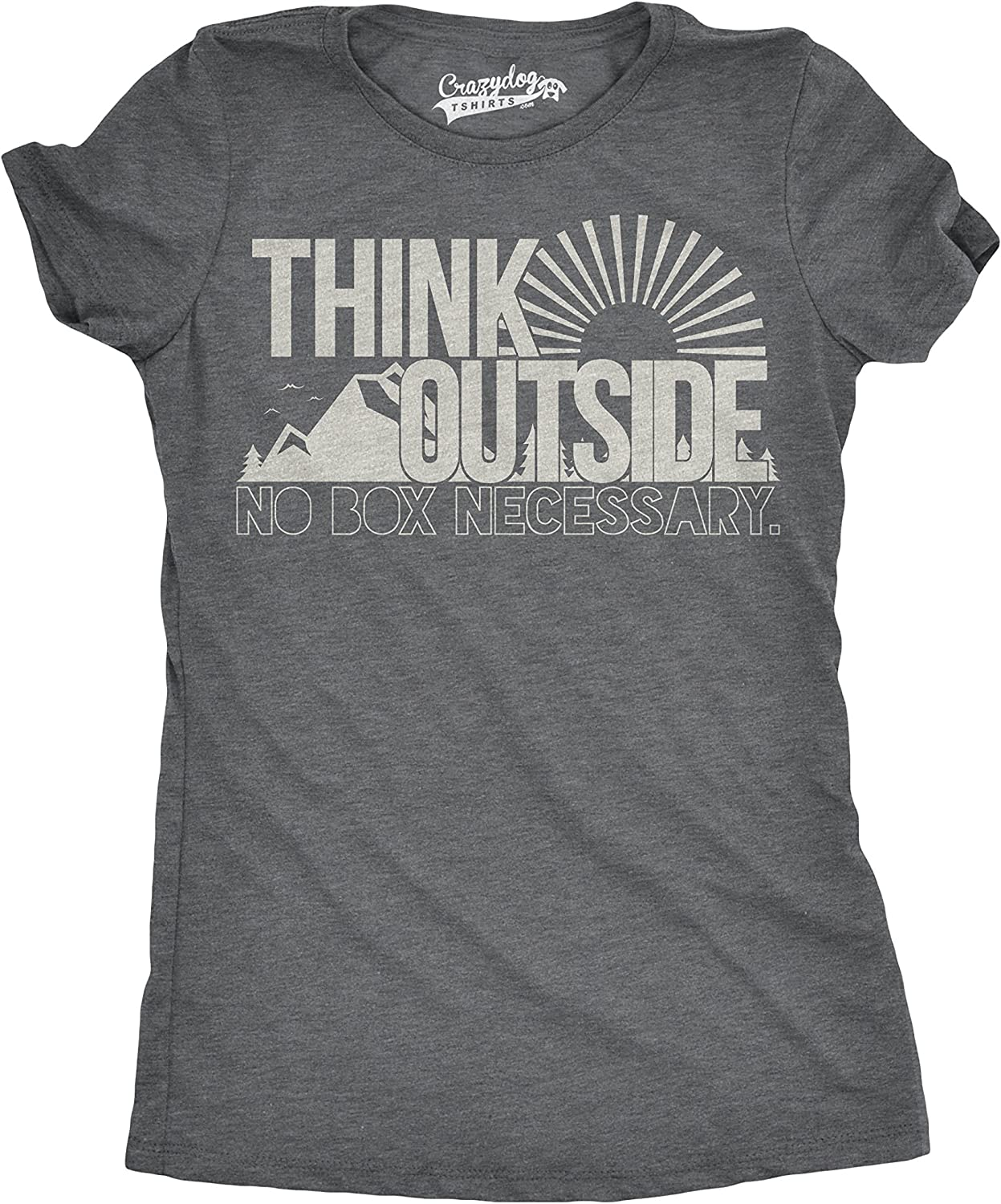 Womens Think Outside No Box Necessary Funny Cool Camping Graphic Funny T Shirt