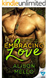 Embracing Love (Once Broken Book 1)