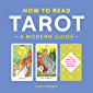 How to Read Tarot: A Modern Guide (English Edition)