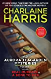 The Aurora Teagarden Mysteries: Real Murders & a Bone to Pick