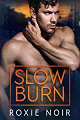 Slow Burn: A Bodyguard Romance Kindle Edition