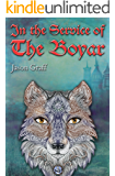 In the Service of The Boyar