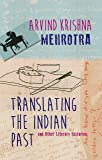 Translating the Indian Past and Other Litarary Histories