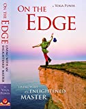 On The Edge - Living With An Enlightened Master