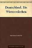 Deutschland. Ein Wintermärchen (German Edition)