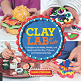 Clay Lab for Kids (Lab Series)
