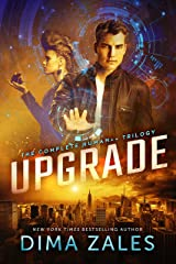 Upgrade: The Complete Human++ Trilogy Kindle Edition