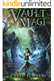 Vault of the Magi: A LitRPG Adventure (Stonehaven League Book 5)