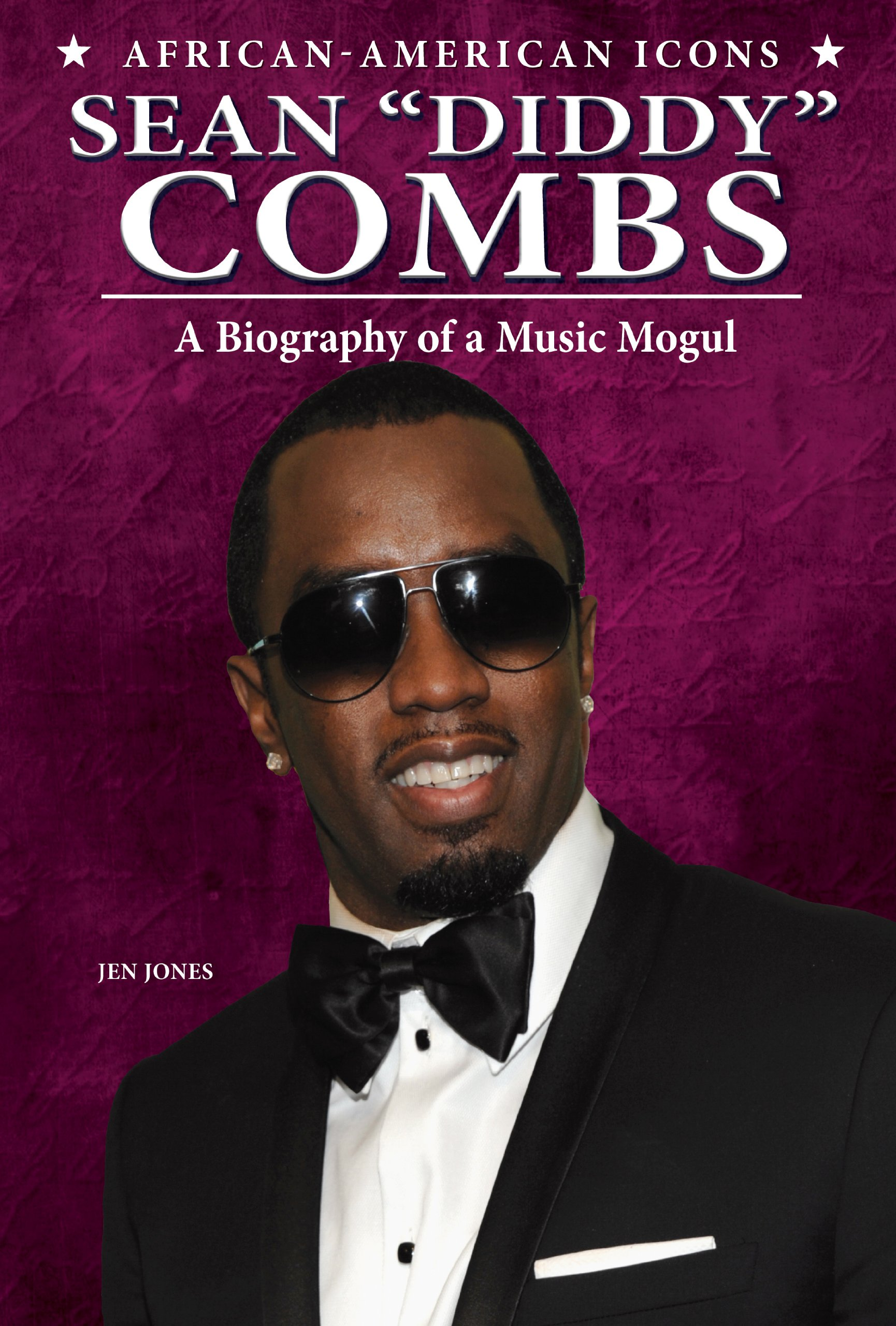 """Download Sean """"Diddy"""" Combs: A Biography of a Music Mogul (African-American Icons) pdf"""