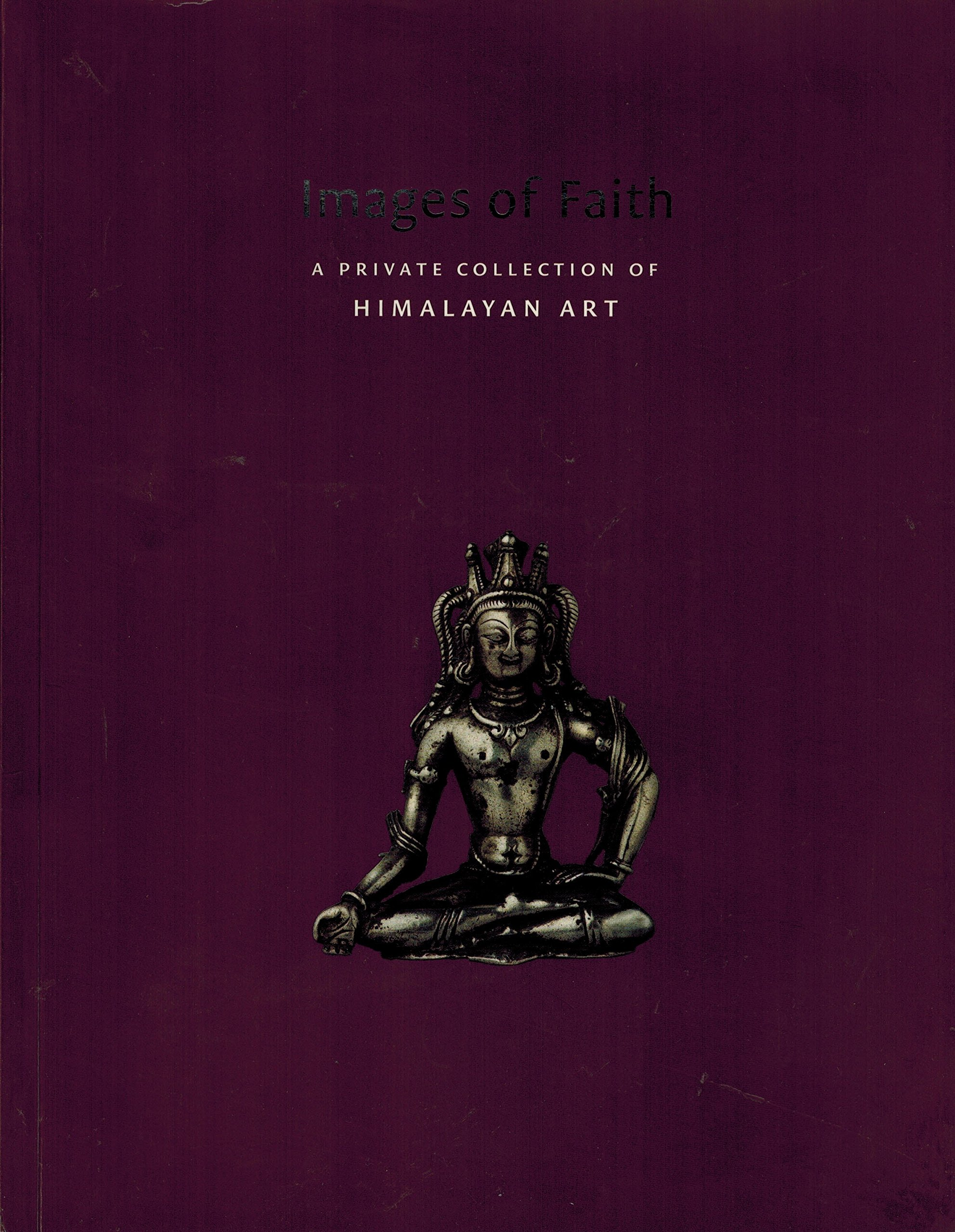 Read Online Images of Faith: A Private Collection of Himalayan Art PDF ePub fb2 book