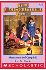 The Baby-Sitters Club #86: Mary Anne and Camp BSC (Baby-sitters Club (1986-1999)) Kindle Edition