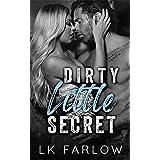 Dirty Little Secret : An Older Brother's Best Friend Romance (Central Valley U)