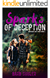 Sparks Of Deception (Shattered Lives Series Book 4)
