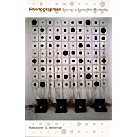 Phonographies: Grooves in Sonic Afro-Modernity book cover