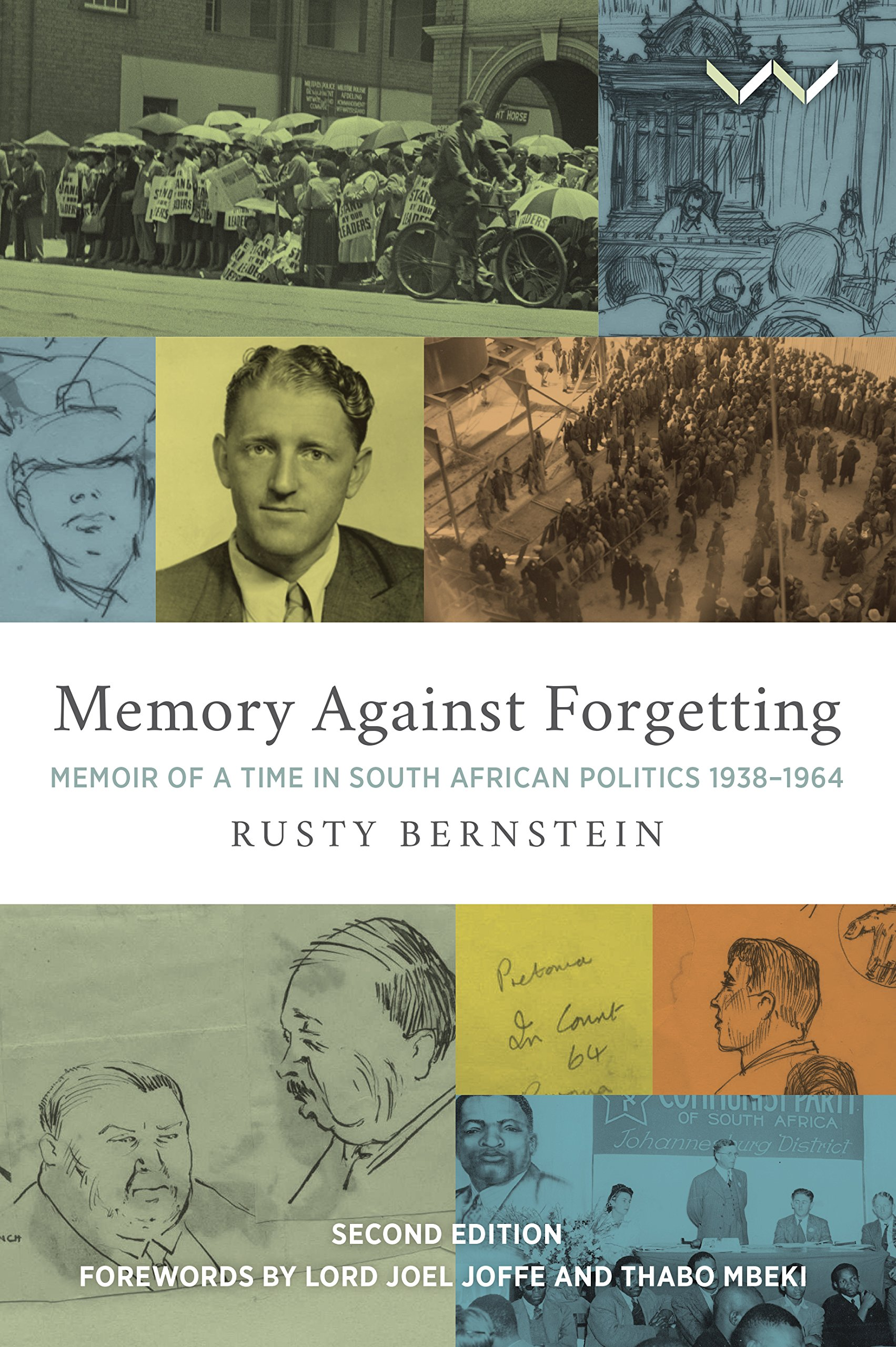 Memory Against Forgetting: Memoir Of A Time In South African Politics 1938 - 1964 PDF
