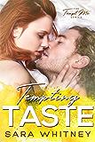 Tempting Taste (Tempt Me Book 2)