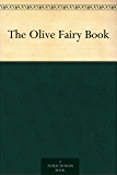 The Olive Fairy Book (English Edition)