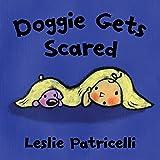 Doggie Gets Scared (Leslie Patricelli Board Books)