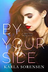 By Your Side (Three Little Words Book 1) Kindle Edition