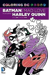 Coloring DC Batman Mad Love Featuring Harley Quinn Dc Comics Book
