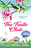 The Truth Club: a tender, wry look at families, truth and love