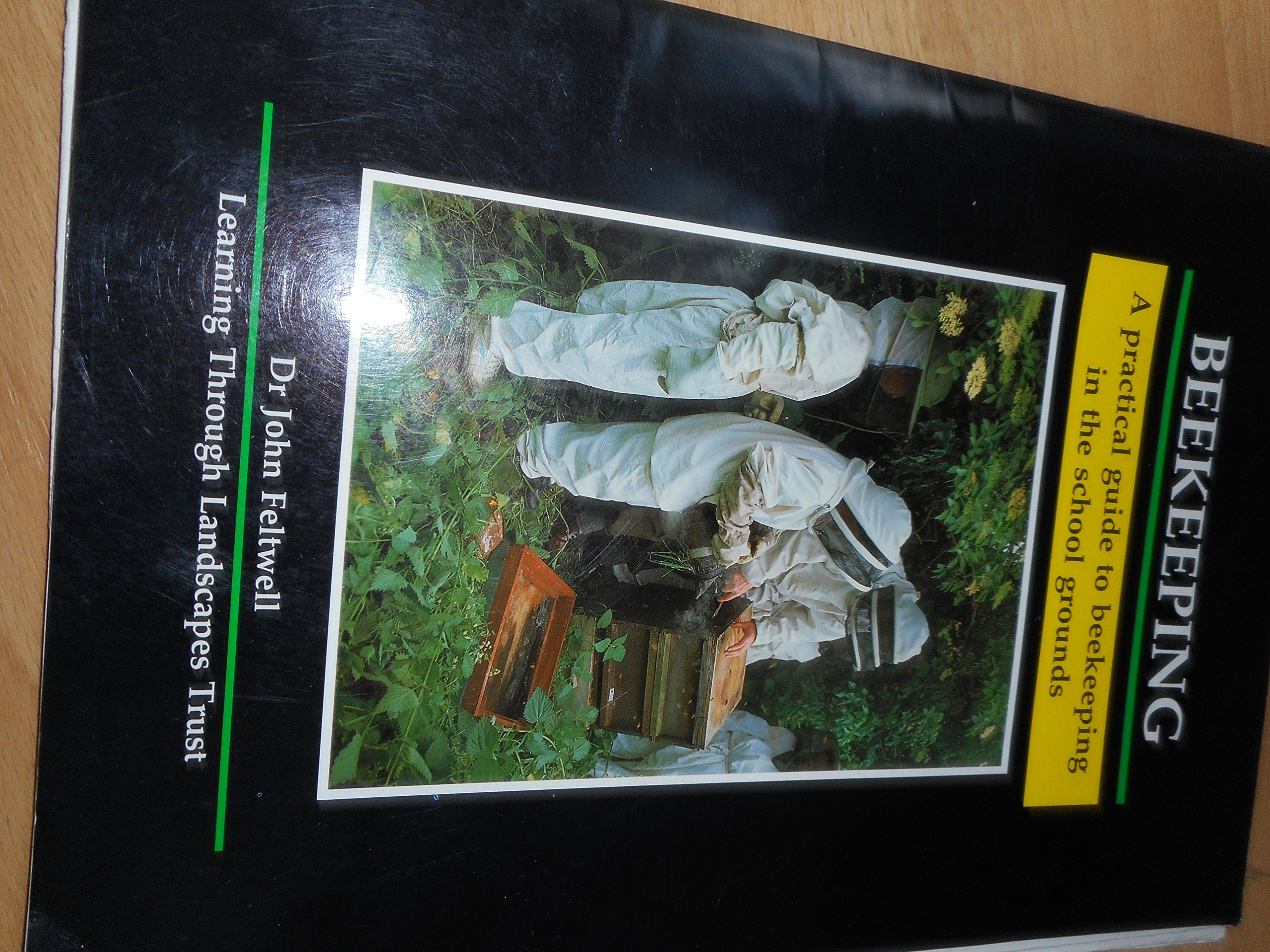 Beekeeping: A Practical Guide to Beekeeping in the School Grounds
