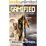 Gamified - Book One: Beastmaster (A Fantasy LitRPG)