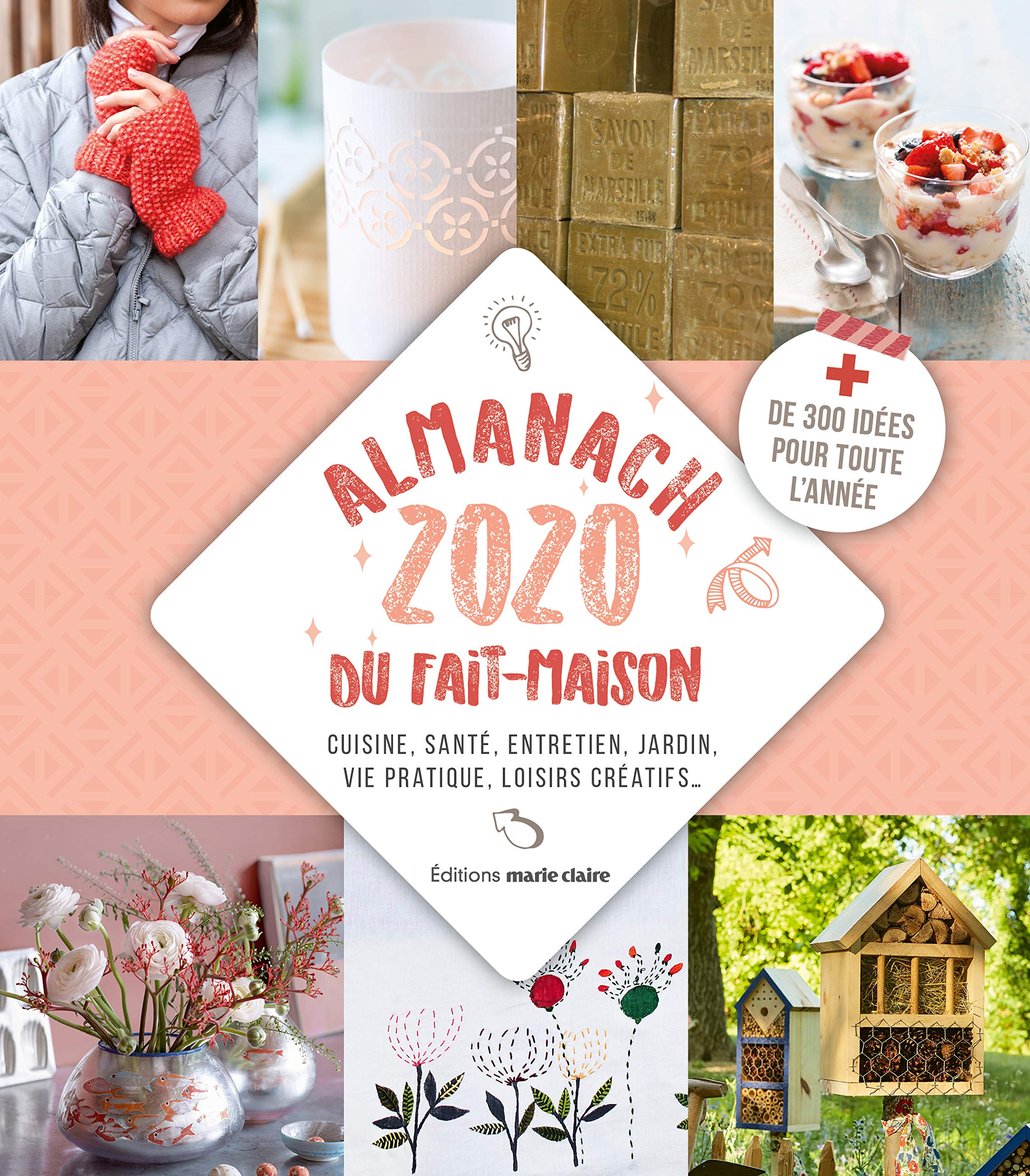 Almanach Du Fait Maison Cuisine Santé Entretien Jardin