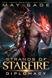 Diplomacy: A Space Fantasy Romance (Strands of Starfire Book 2)