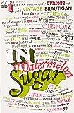 In Watermelon Sugar