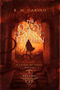 The Gate of Fang and Thorn: A Chaos of Souls Novella (Chaos…