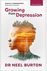 Growing from Depression, second edition Kindle Edition