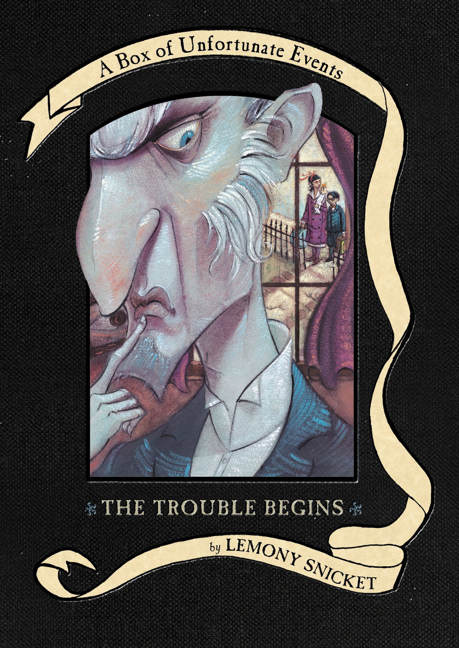 The Trouble Begins: A Box Of Unfortunate Events, Books 13 (the Bad  Beginning; The Reptile Room; The Wide Window): Lemony Snicket, Brett  Helquist: