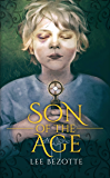 Son Of The Age (A Coming Of Age Fantasy)