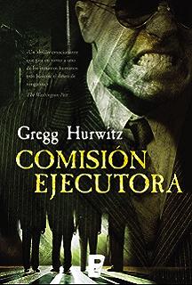 Comisión ejecutora (Spanish Edition)