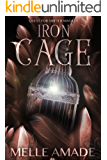 Iron Cage: NA Dark Urban Fantasy (Quest for Shifter Magic Book 1)
