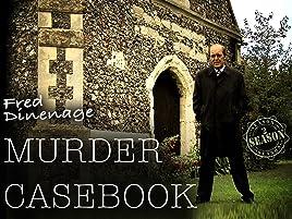 Amazon com: Watch Fred Dinenage Murder Casebook | Prime Video