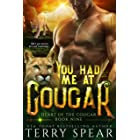 You Had Me at Cougar (Heart of the Cougar Book 9)