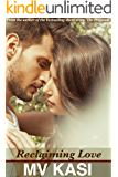 Reclaiming Love: A Short & Sweet Romance