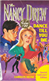 Dance Till You Die (Nancy Drew Files Book 100)